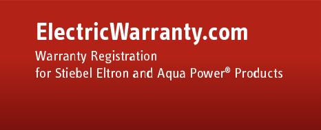 ElectricWarranty.com - Warranty Registration for Stiebel Eltron and Aqua Power<sup>&reg;</sup> Products